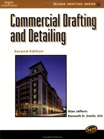 Commercial Drafting and Detailing  2nd 2002 (Revised) 9780766838864 Front Cover