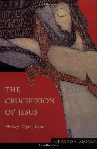 Crucifixion of Jesus History, Myth, Faith  1995 edition cover