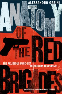 Anatomy of the Red Brigades The Religious Mind-Set of Modern Terrorists  2011 edition cover