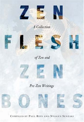 Zen Flesh, Zen Bones A Collection of Zen and Pre-Zen Writings  1957 edition cover