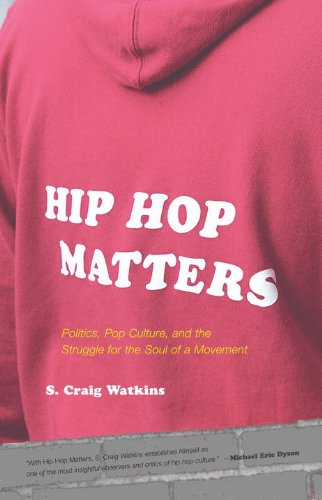 Hip Hop Matters Politics, Pop Culture, and the Struggle for the Soul of a Movement  2006 edition cover