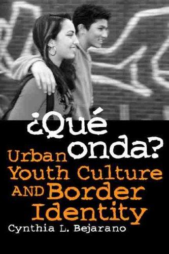 �Qu� Onda? Urban Youth Culture and Border Identity N/A edition cover