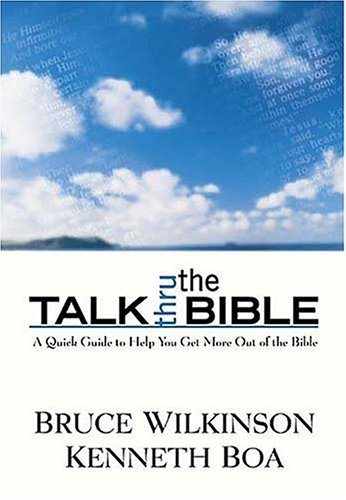 Talk Thru the Bible   2005 (Reprint) edition cover