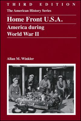 Home Front U. S. A. America During World War II 3rd 2012 edition cover