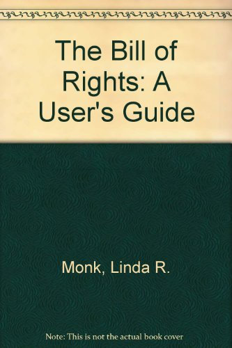 Bill of Rights : A User's Guide 3rd 2000 (Revised) edition cover