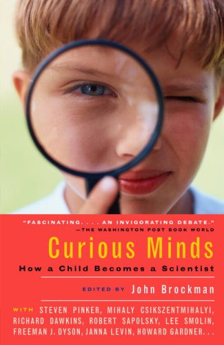Curious Minds How a Child Becomes a Scientist N/A 9781400076864 Front Cover