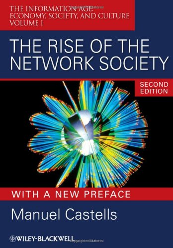 Rise of the Network Society  2nd 2009 (Revised) edition cover