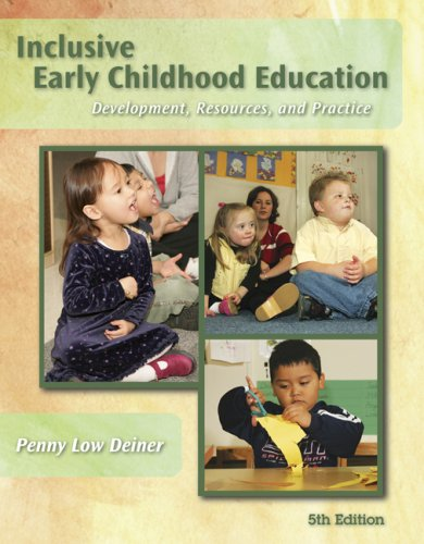 Inclusive Early Childhood Education Development, Resources, and Practice 5th 2010 edition cover