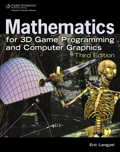 Mathematics for 3D Game Programming and Computer Graphics  3rd 2012 9781435458864 Front Cover