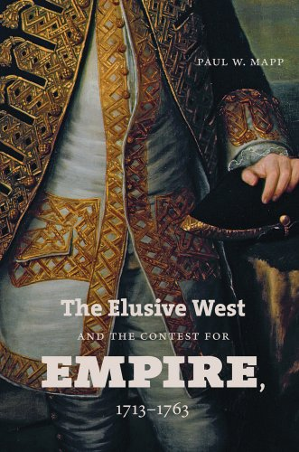 Elusive West and the Contest for Empire, 1713-1763   2013 edition cover