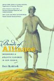 Bonds of Alliance Indigenous and Atlantic Slaveries in New France  2014 edition cover