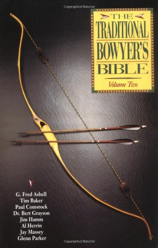 Traditional Bowyer's Bible  N/A 9781585740864 Front Cover
