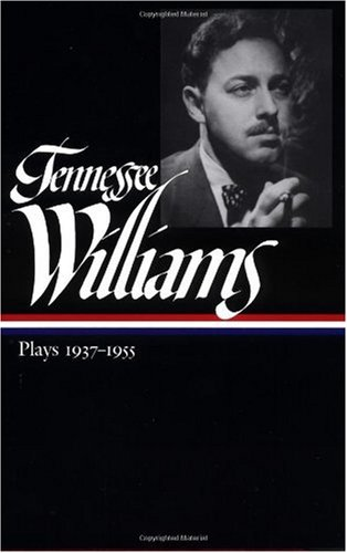 Tennessee Williams Plays, 1937-1955  2000 edition cover