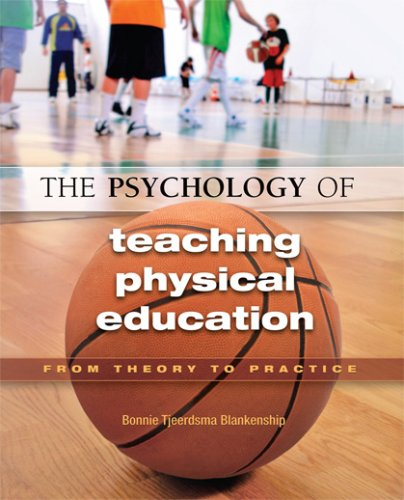 Psychology of Teaching Physical Education From Theory to Practice  2008 edition cover