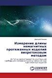 Izmerenie Dliny Nemagnitnykh Protyazhennykh Izdeliy Vikhretokovym Metodom  0 edition cover