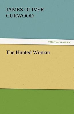 Hunted Woman  N/A 9783842445864 Front Cover