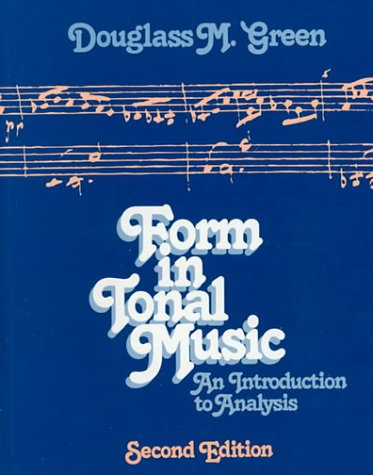 Form in Tonal Music An Introduction to Analysis 2nd 1979 (Revised) 9780030202865 Front Cover