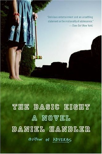 Basic Eight A Novel  2006 9780060733865 Front Cover