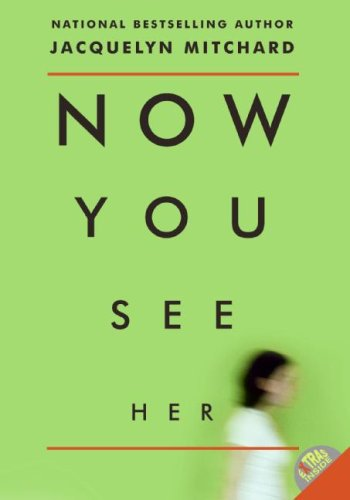 Now You See Her   2008 9780061116865 Front Cover