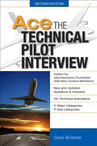 Ace the Technical Pilot Interview  2nd 2012 edition cover