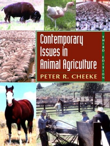 Contemporary Issues in Animal Agriculture 3rd 2004 (Revised) edition cover