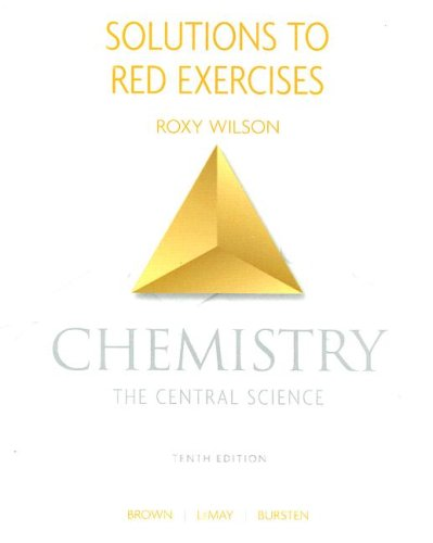 Solutions to Red Exercises - Chemistry The Central Science 10th 2006 edition cover