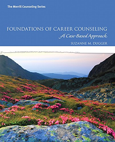 Foundations of Career Counseling A Case-Based Approach  2016 9780137079865 Front Cover