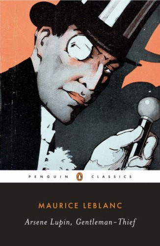 Arsene Lupin, Gentleman-Thief   2007 (Annotated) edition cover