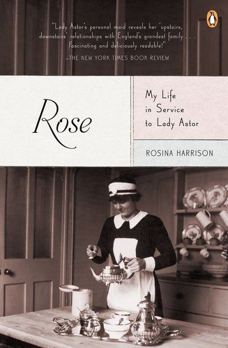 Rose My Life in Service to Lady Astor  2012 edition cover
