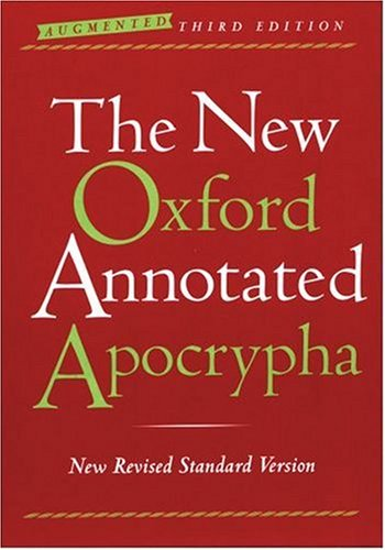 New Oxford Annotated Apocrypha  3rd 2007 (Annotated) edition cover