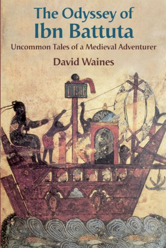 Odyssey of Ibn Battuta Uncommon Tales of a Medieval Adventurer  2010 9780226869865 Front Cover