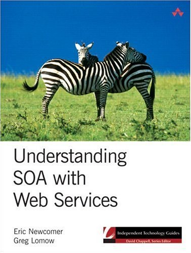 Understanding SOA with Web Services   2005 9780321180865 Front Cover