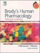 Brody's Human Pharmacology Molecular to Clinical with Student Consult Online Access 4th 2005 (Revised) edition cover