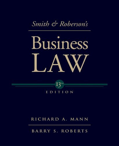 Smith and Roberson's Business Law  13th 2006 9780324204865 Front Cover