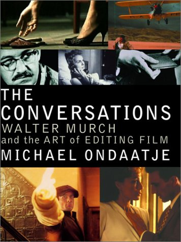 Conversations Walter Murch and the Art of Editing Film  2002 edition cover