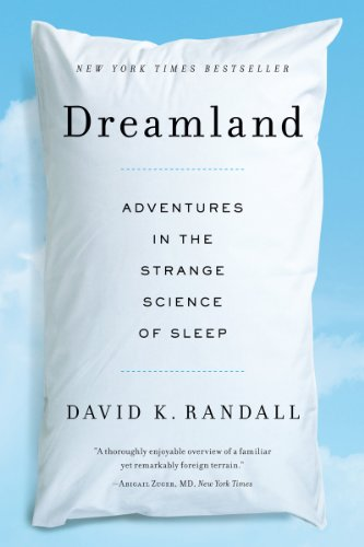 Dreamland Adventures in the Strange Science of Sleep  2013 edition cover