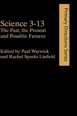 Science 3-13 The Past, the Present and Possible Futures  2000 edition cover