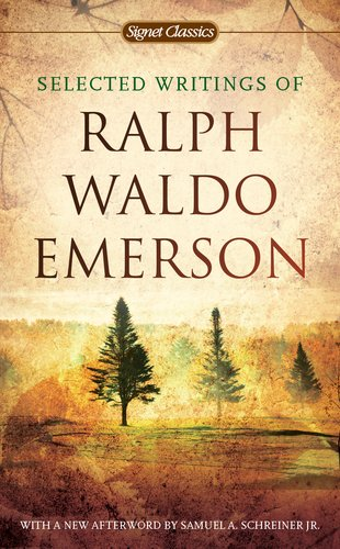 Selected Writings of Ralph Waldo Emerson  N/A edition cover