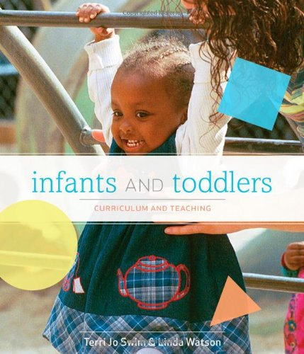 Infants and Toddlers Curriculum and Teaching 7th 2011 edition cover