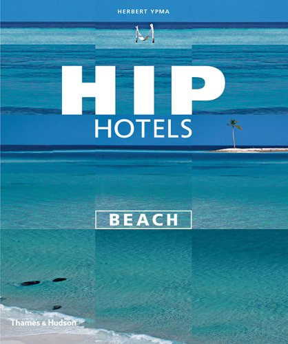 HIP Hotels - Beach   2004 9780500284865 Front Cover