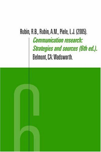 Communication Research Strategies and Sources 6th 2005 (Revised) edition cover