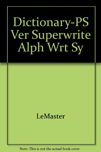 Superwrite : An Alphabetic Writing System 1st 1990 9780538607865 Front Cover