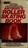 Anybody's Roller-Skating Book  N/A 9780553134865 Front Cover