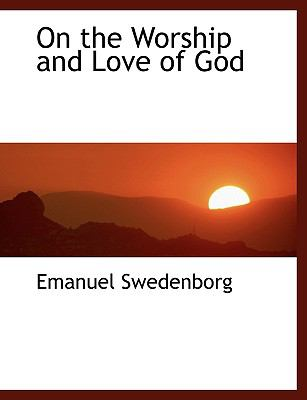On the Worship and Love of God:   2008 edition cover