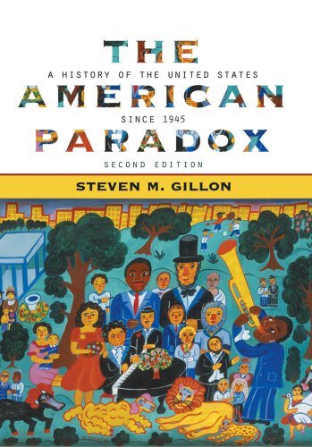 American Paradox A History of the United States since 1945 2nd 2007 edition cover
