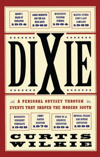 Dixie A Personal Odyssey Through Events That Shaped the Modern South  2002 edition cover