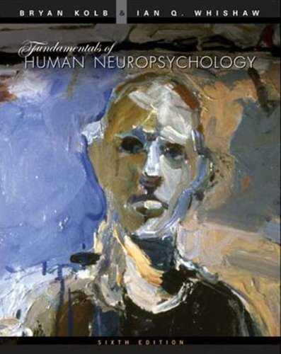 Fundamentals of Human Neuropsychology  6th 2009 (Revised) edition cover