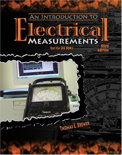 Introduction to Electrical Measurements 3rd 2005 (Revised) 9780757512865 Front Cover