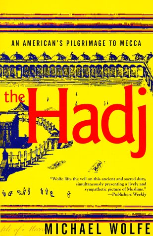 Hadj An American's Pilgrimage to Mecca Reprint edition cover