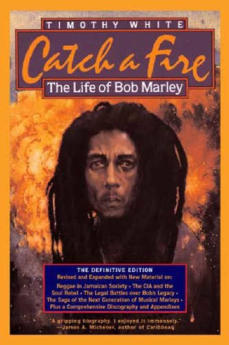Catch a Fire The Life of Bob Marley 4th 2006 (Revised) edition cover
